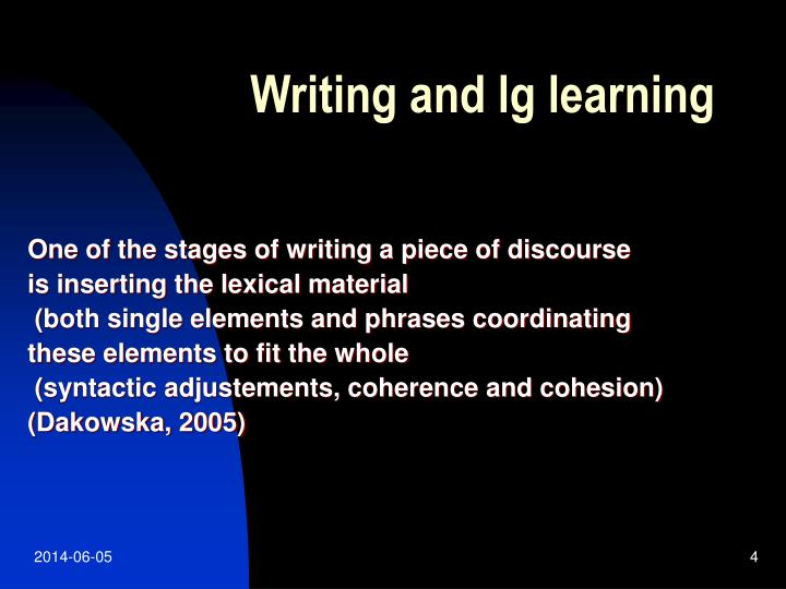 Writing and lg learning