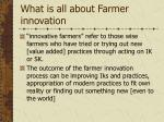 what is all about farmer innovation