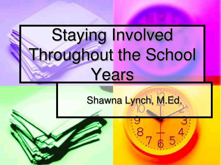 Staying involved throughout the school years