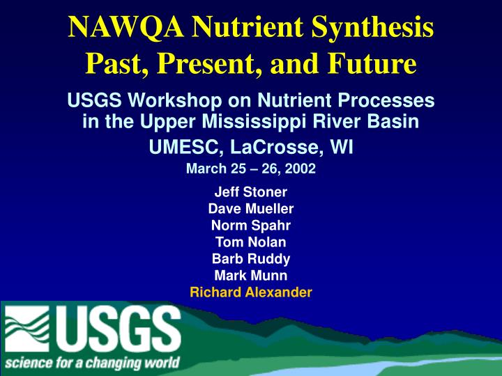 Nawqa nutrient synthesis past present and future