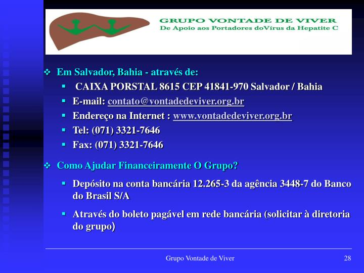 Em Salvador, Bahia - através de: