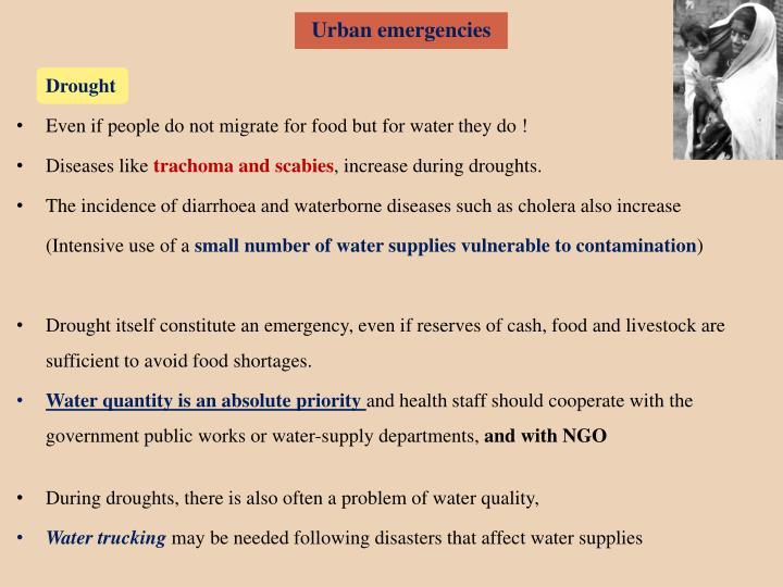 Urban emergencies