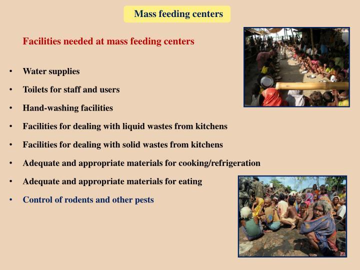 Mass feeding centers