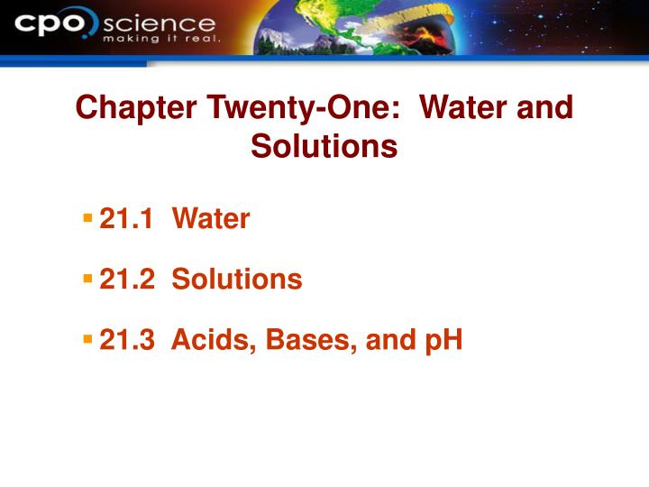 Chapter Twenty-One:  Water and Solutions