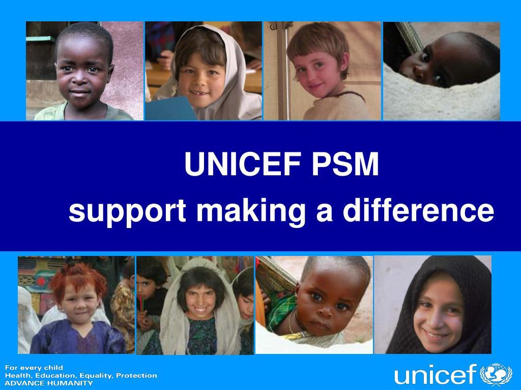 UNICEF PSM