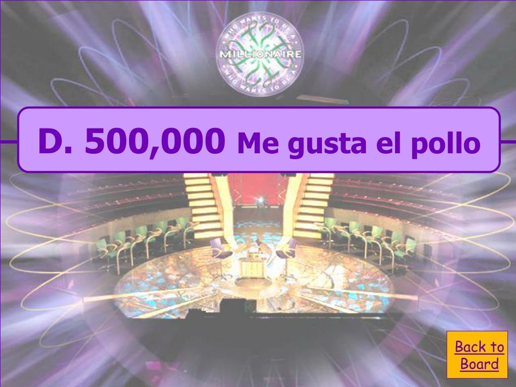 D. 500,000