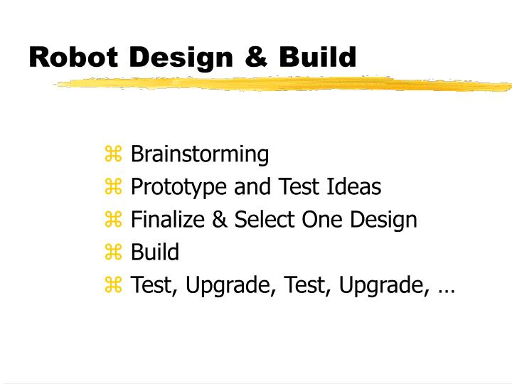 Robot Design & Build