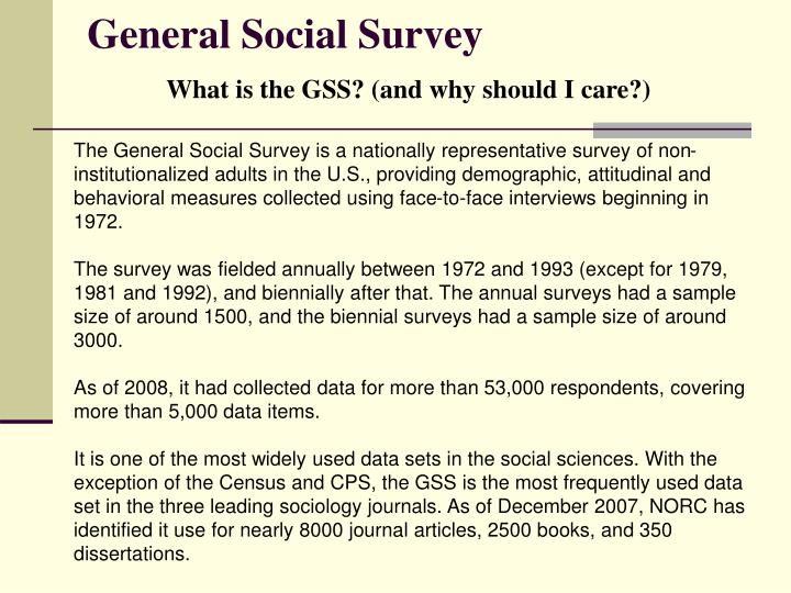 General social survey what is the gss and why should i care
