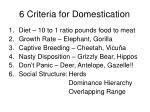 6 criteria for domestication