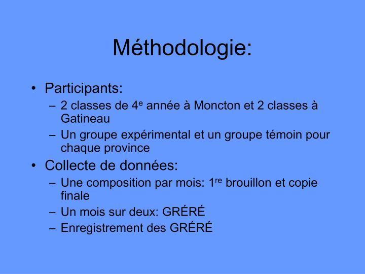 Méthodologie: