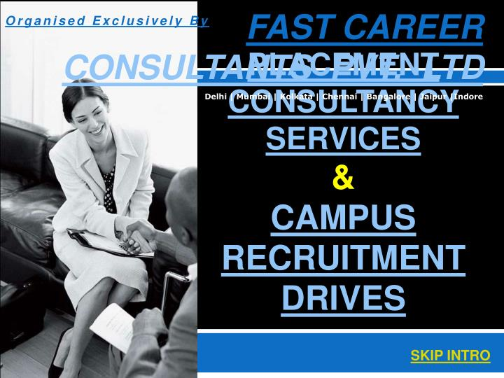 placement consultancy services campus recruitment drives n.