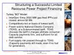 structuring a successful limited recourse power project financing