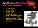 specifications of roma lightweight car transit wheelchair