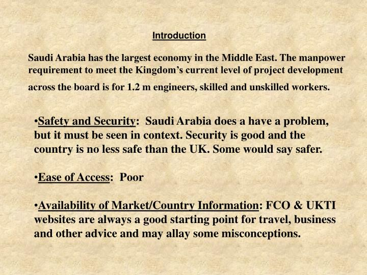 Saudi Arabia has the largest economy in the Middle East. The manpower requirement to meet the Kingdo...