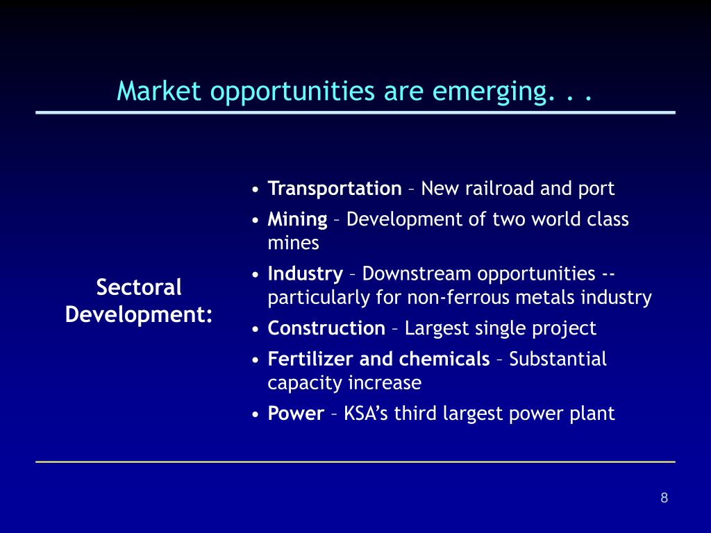 Market opportunities are emerging. . .