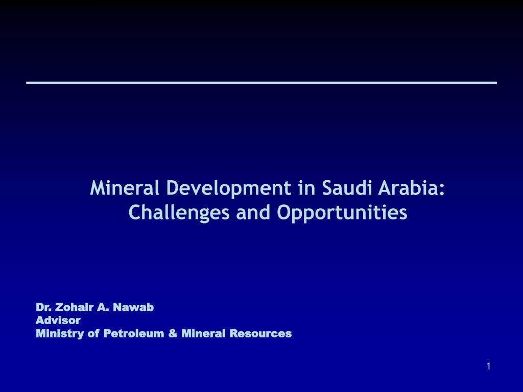 Mineral Development in Saudi Arabia: