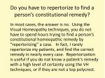do you have to repertorize to find a person s constitutional remedy