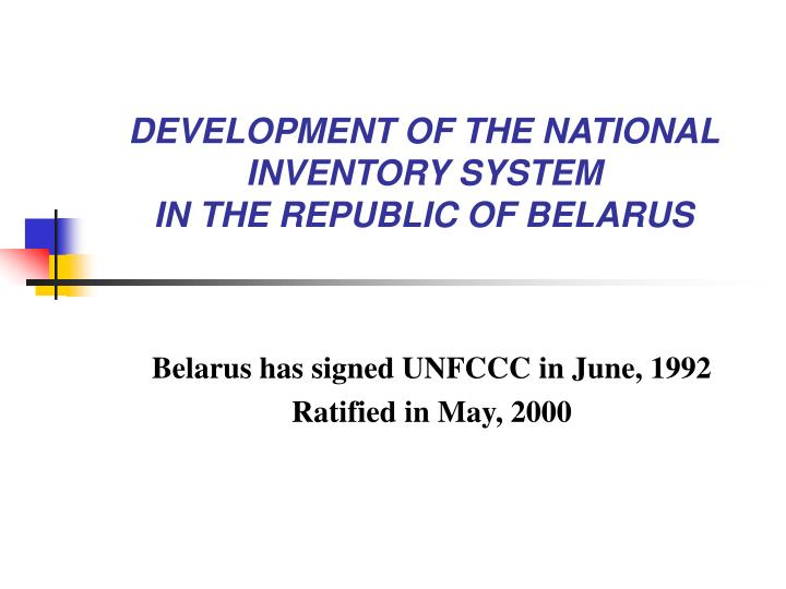 development of the national inventory system in the republic of belarus n.