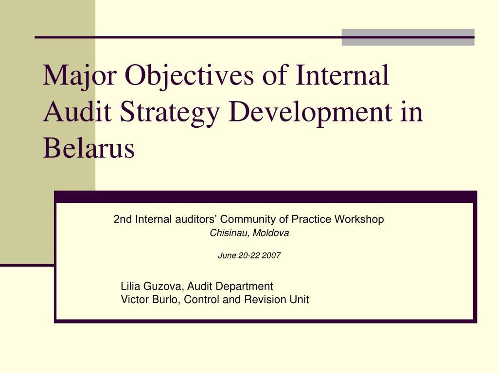 major objectives of internal audit strategy development in belarus