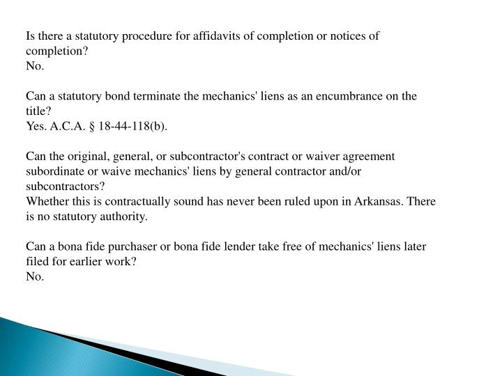 Is there a statutory procedure for affidavits of completion or notices of completion?