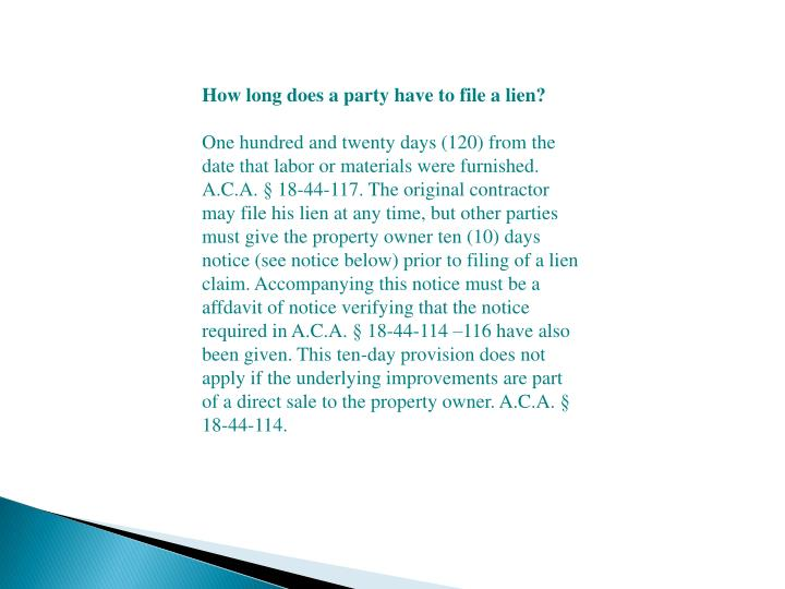 How long does a party have to file a lien?
