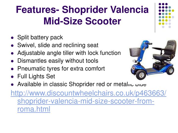 Features shoprider valencia mid size scooter