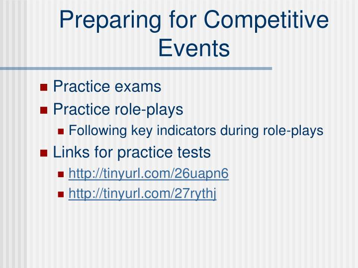Preparing for Competitive Events