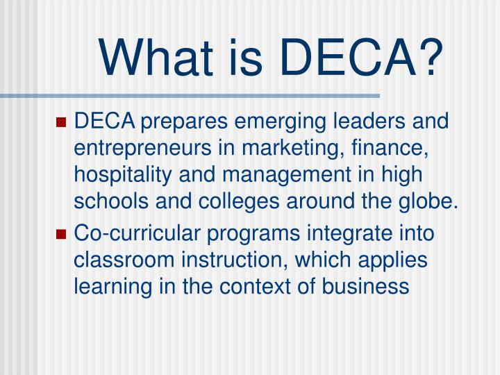 What is deca