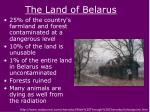 the land of belarus