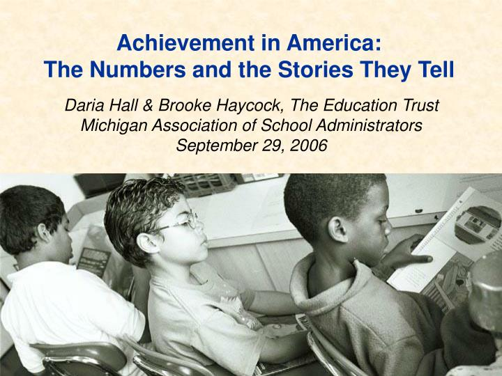 achievement in america the numbers and the stories they tell n.