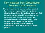 key message from globalization process in cis countries