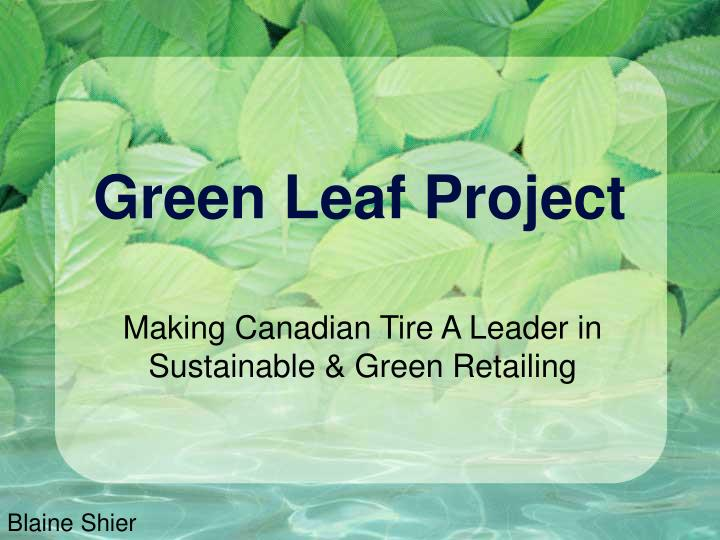 Green leaf project
