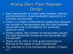 analog bent pipe repeater design2
