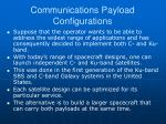 communications payload configurations2