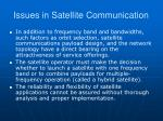 issues in satellite communication1