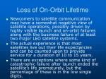 loss of on orbit lifetime
