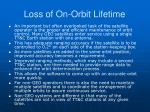 loss of on orbit lifetime1
