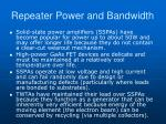 repeater power and bandwidth2