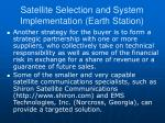 satellite selection and system implementation earth station2