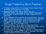 single frequency band payload3