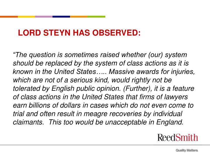 Lord steyn has observed