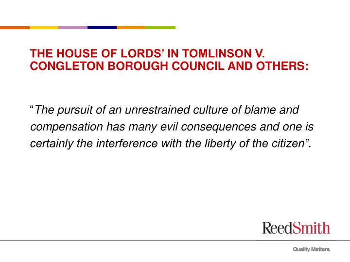 THE HOUSE OF LORDS' IN TOMLINSON V. CONGLETON BOROUGH COUNCIL AND OTHERS: