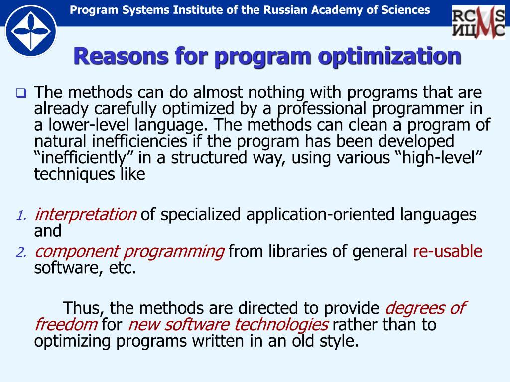 Reasons for program optimization