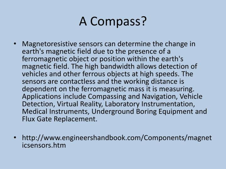 A Compass?