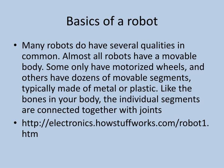 Basics of a robot