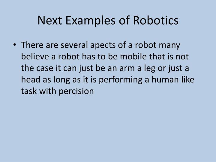 Next examples of robotics