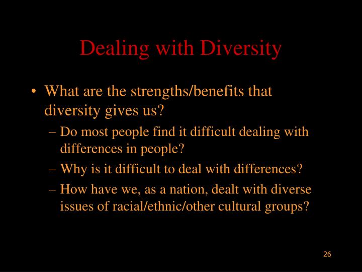 Dealing with Diversity