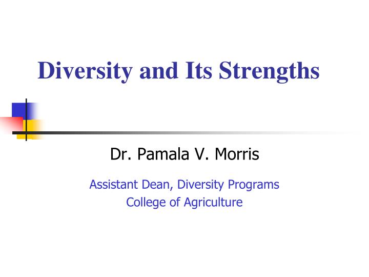 Diversity and Its Strengths