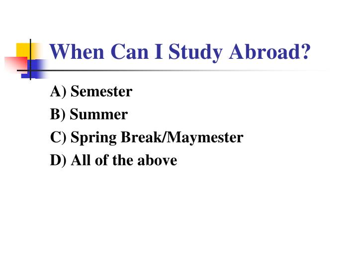 When Can I Study Abroad?