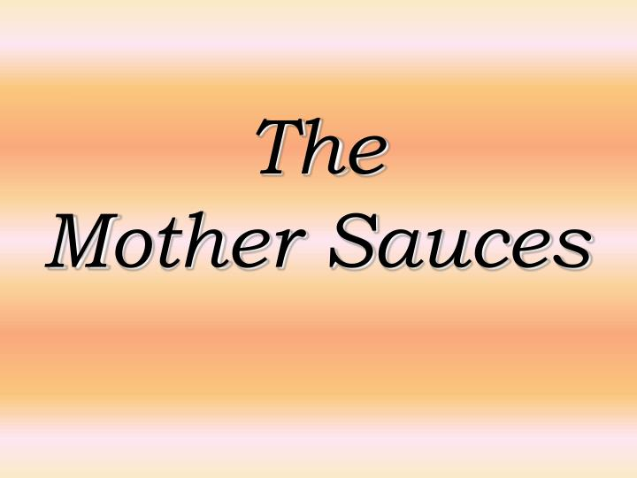 the mother sauces n.